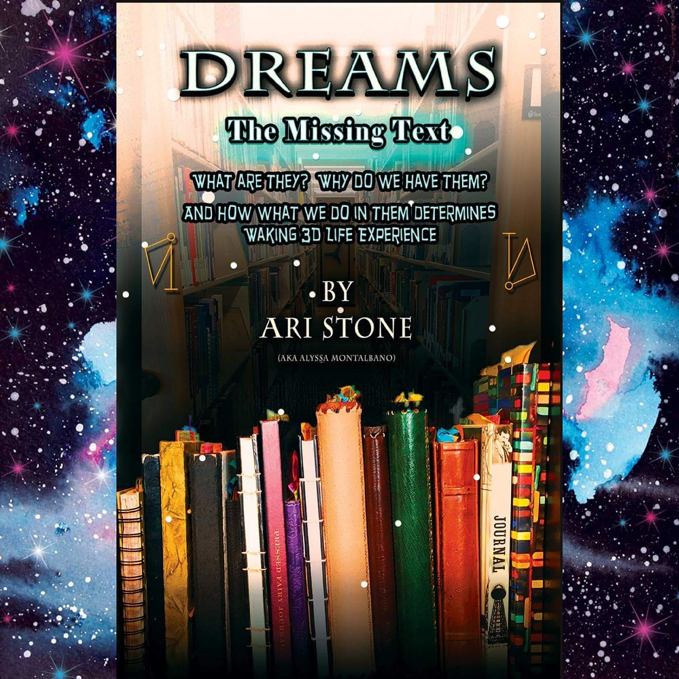 Dreams the Missing Text by Ari Stone